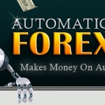 Forex Trading: Automated Forex, Forex Robots and Strategies